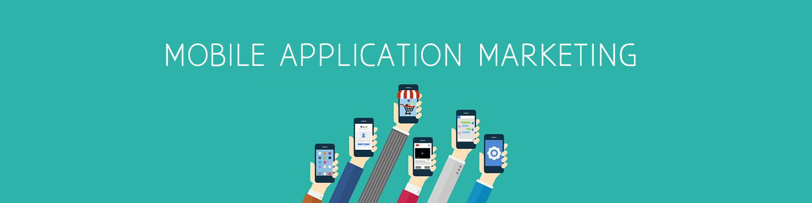 MOBILE APPLICATION MARKETING